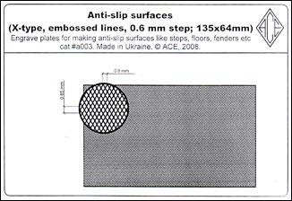 Anti-slip surfaces (X-type, 0.6 mm step, embossed lines; 135x64mm). cat#a003