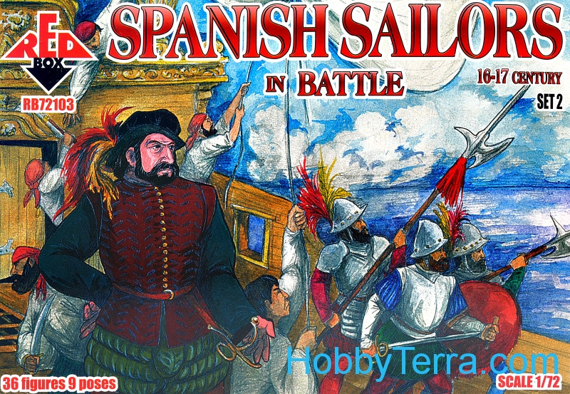 Red Box  72103 Spanish Sailors in Battle, 16-17th century
