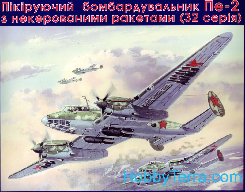 Pe-2 Soviet dive bomber with unguided rockets (serie 32)